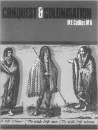 Conquest and Colonisation(1969),Elma Collins's first Irish history textbook