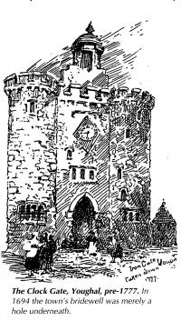 The Clock gate, Youghal, Pre-1777, In 1694 the town's bridwell was merely a hole underneath.