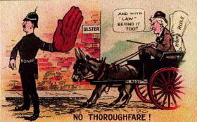 Some of the speeches made by the Conservative leader Bonar Law—seen in this loyalist postcard blocking Asquith and Home Rule—were almost treasonous in their tone and content. (Linen Hall Library)