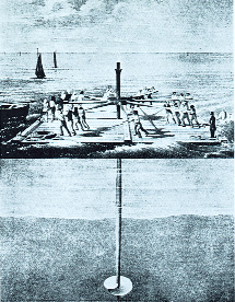 The pile was placed upright through an opening cut through a raft and screwed down by men using a capstan keyed onto the pile.