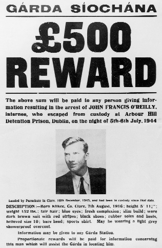 O'Reilly's father (successfully!) claimed the reward. Courtesy of OIC, Military Archives. Cathal Brugha Barracks