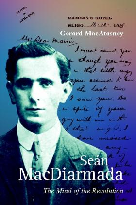 Seán MacDiarmada the mind 1