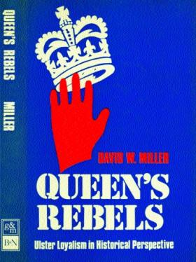 Queen's rebels (1978)—prompted by a desire to say something relatively soon—during the troubles—about Northern Ireland.