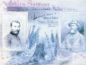 Sheridan's campaign in the Shenandoah Valley in summer 1864 was commemorated in this contemporary sketchbook. (Western Reserve Historical Society, Cleveland)