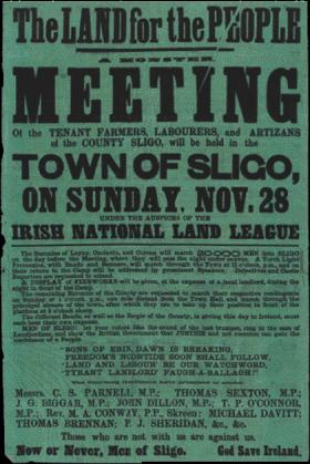 Not only are the 'tenant farmers, labourers, and artizans of the County Sligo' urged to attend this Land League meeting but also 'Detectives and Castle Reporters'. 'A display of fireworks' is also promised 'at the expense of a local landlord'. (National Archives of Ireland)