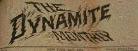 The bizarre Dynamite Monthly, one element of what was commonly referred to as the 'dynamite press'.