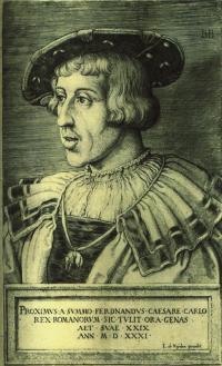 A 1531 engraving by Barthel Beham of Kinsale's royal visitor, the Archduke Ferdinand of Habsburg, as King of the Romans, wearing the chain of the Order of the Golden Fleece. He succeeded Charles V as Holy Roman Emperor in 1558. (Archiv für Kunst und Geschichte, Berlin)