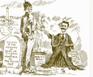 Ernest Kavanagh's 'Lorcan's Whitewash', Irish Worker, 10 January 1914. Lord Mayor Lorcan G. Sherlock whitewashes a delighted DMP constable in Glasnevin cemetery, a reference to the lord mayor's defence of the DMP's conduct in the violent clashes of the opening days of the Lockout. On 16 February the Dublin Disturbances Commission published their report into the violence of five months earlier. To nobody's surprise, the report fully exonerated the DMP's conduct on 30–31 August 1913.