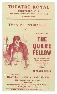 Poster for Joan Littlewood's Theatre Workshop production of The Quare Fellow in May 1956. In the wake of its critical acclaim—and a drunken television interview with Malcolm Muggeridge—the British press could not get enough of his antics. (UK National Archives, Kew)