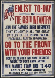 First World War recruitment poster for New York's 'Fighting 69th' Infantry Regiment. After US entry into the war on Britain's side in April 1917, the FOIF adopted a low profile. (Library of Congress)
