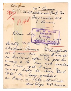 William Coman's wife's letter enquiring as to his whereabouts. On receipt of his military service pension of 10/6 per week (including back payments of £65-10-3) in 1937 Coman had deserted his wife and young child. (Military Service Pensions Collection)