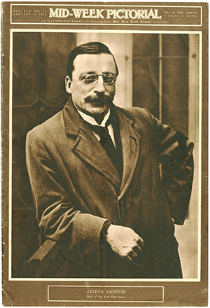 Above: James Joyce welcomed Arthur Griffith's elevation as leader of the Irish Free State, here celebrated by the New York Times on the cover of its Mid-Week Pictorial, vol. XIV, no. 21, 19 January 1922.